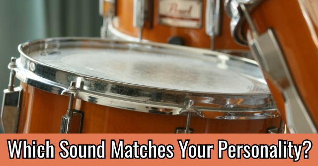 Which Sound Matches Your Personality?