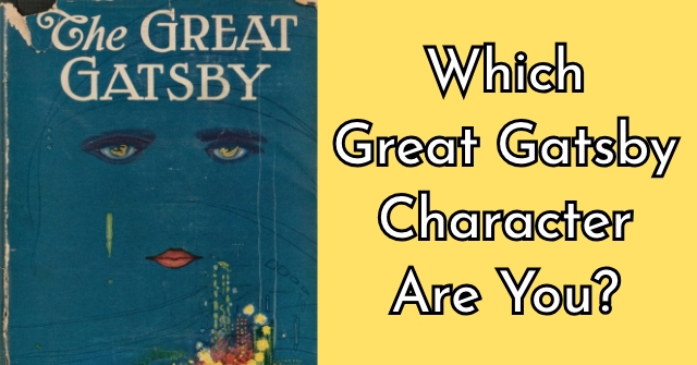 Which Great Gatsby Character Are You?