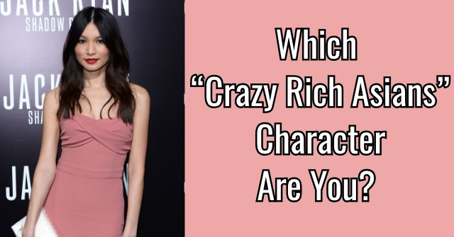 "Which ""Crazy Rich Asians"" Character Are You?"