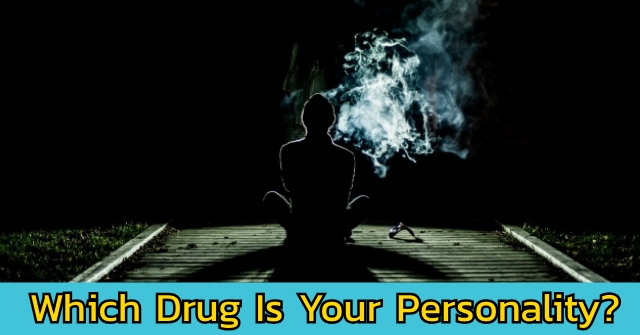 Which Drug Is Your Personality?