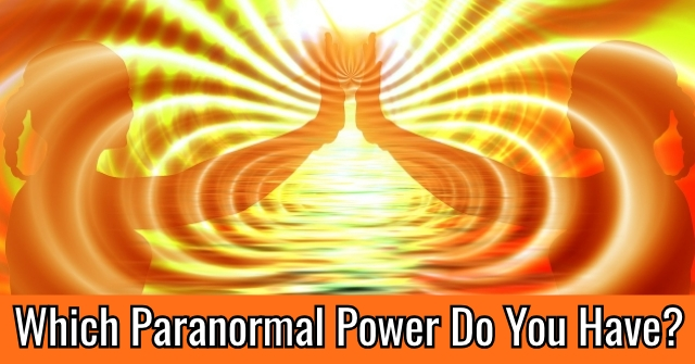 Which Paranormal Power Do You Have?