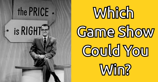 Which Game Show Could You Win?