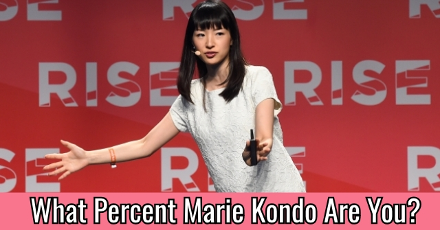 What Percent Marie Kondo Are You?