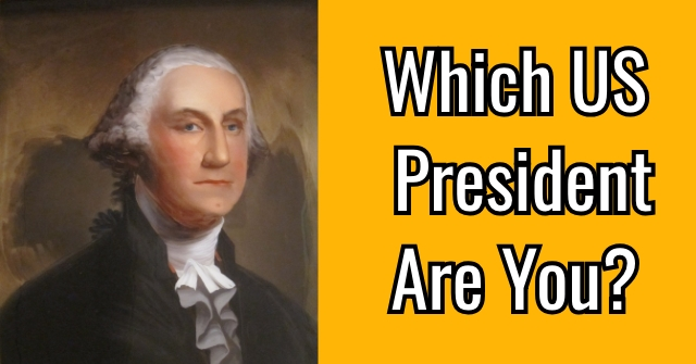 Which US President Are You?