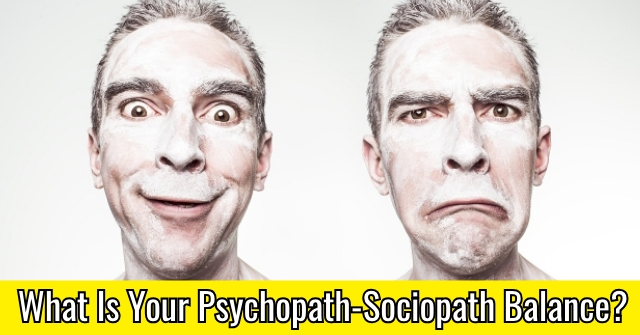 What Is Your Psychopath-Sociopath Balance?