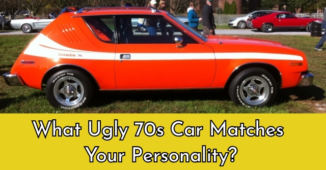 What Ugly 70s Car Matches Your Personality?