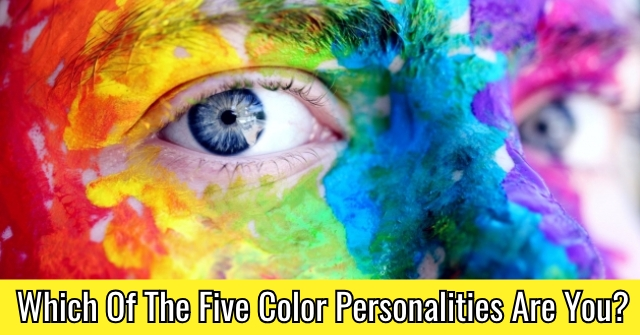 Which Of The Five Color Personalities Are You?