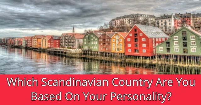 Which Scandinavian Country Are You Based On Your Personality?
