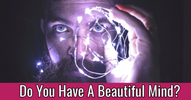 Do You Have A Beautiful Mind?