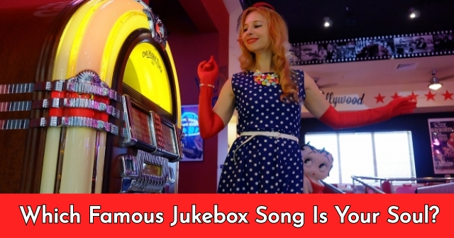 Which Famous Jukebox Song Is Your Soul?