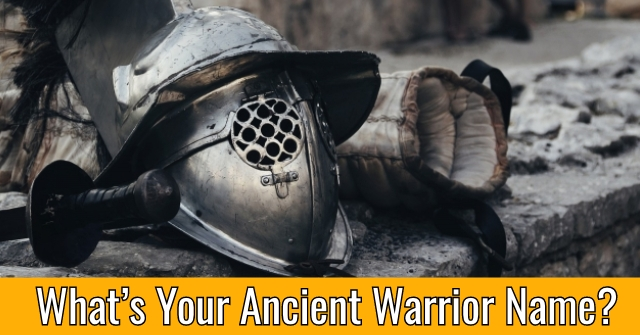 What's Your Ancient Warrior Name?