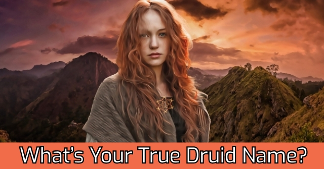 What's Your True Druid Name?