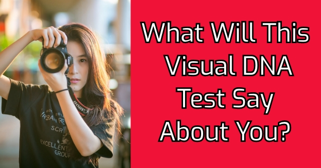 What Will This Visual DNA Test Say About You?